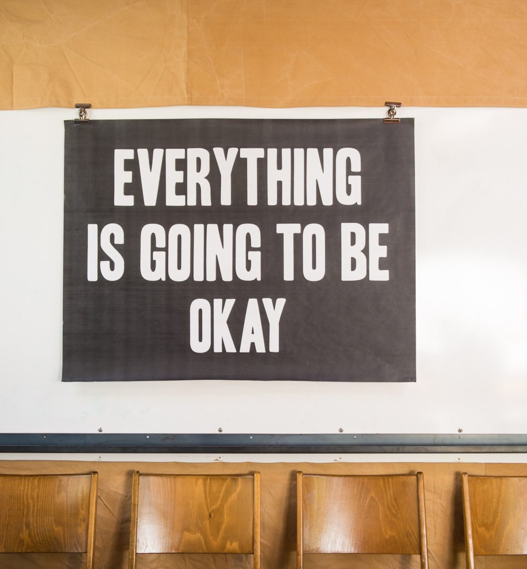Everything Is Going To Be Okay Sign